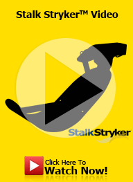 Watch StalkStryker™ Video